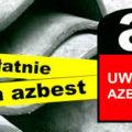 featured image Rusza kolejny nabór wniosków na dofinansowanie do usunięcia azbestu w 2020 roku